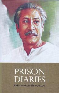 Prison Diaries by Sheikh Mujibur Rahman